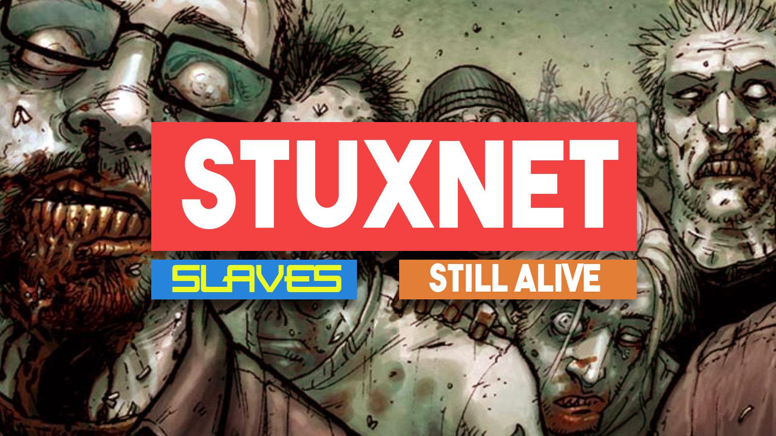 stuxnet slaves