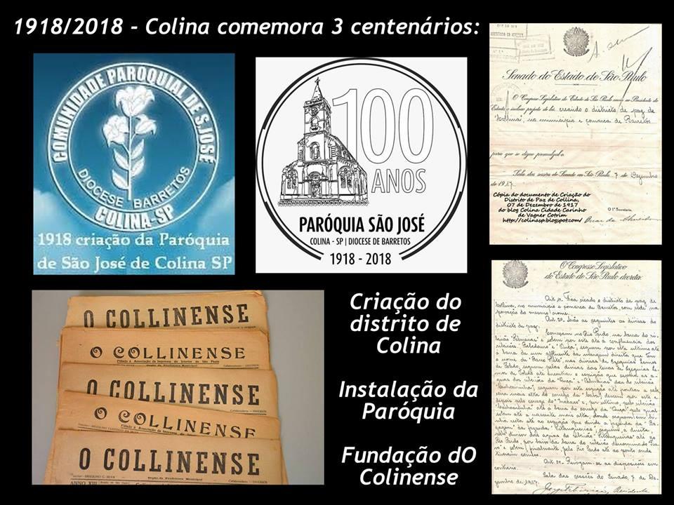 2018 - Colina comemora 3 centenários importantes
