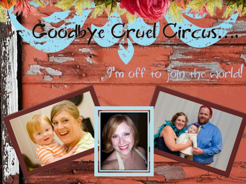 Goodbye Cruel Circus, I'm Off To Join The World