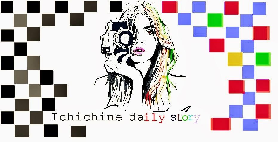 Ichichine daily story