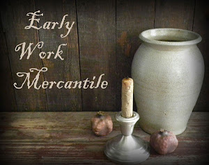 """Early Work Mercantile"""