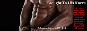 Brought To His Knees ~ Releasing August 20th, 2014