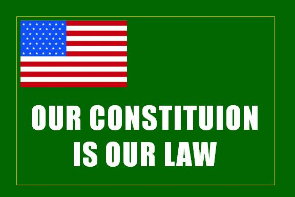 Our Constitution is our law
