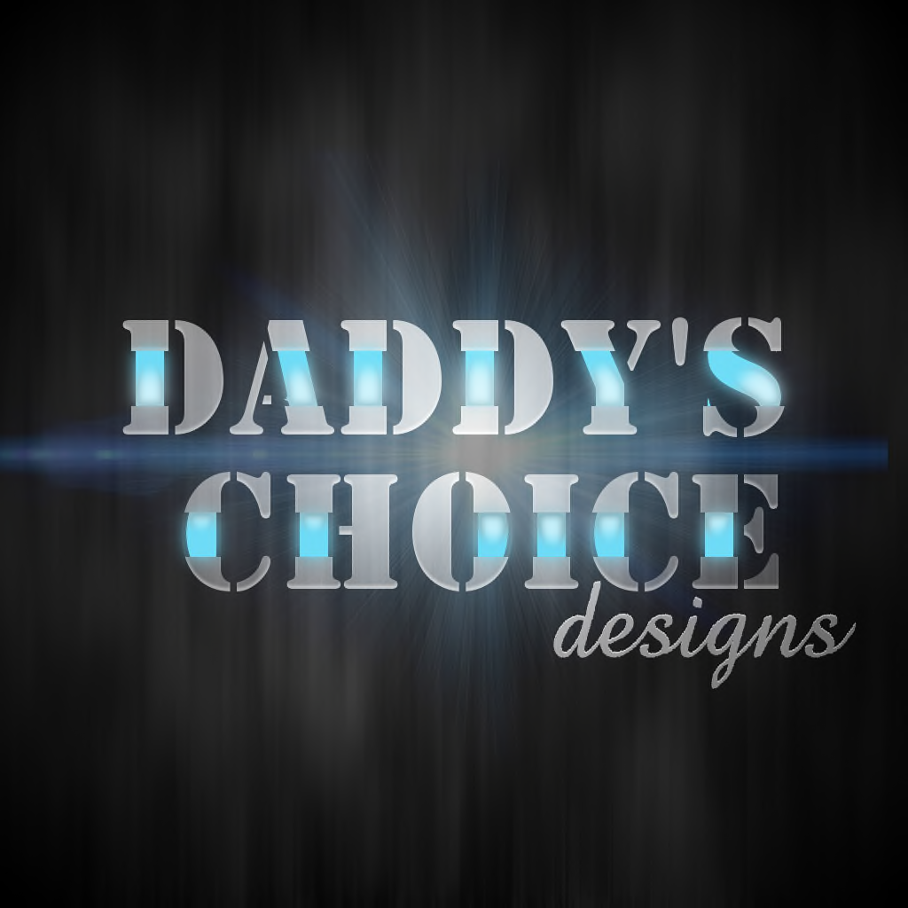 Daddys Choice Designs