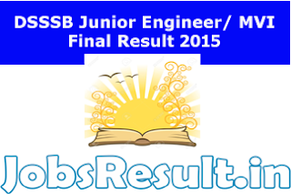 DSSSB Junior Engineer/ MVI Final Result 2015