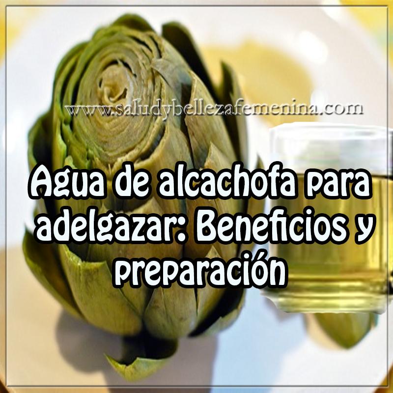 Remedios caseros para adelgazar,  receta agua alcachofa para adelgazar, receta agua alcachofa perder peso, alcachofa,