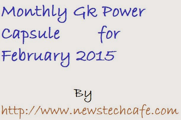 Download Monthly GK Power Capsule for February 2015