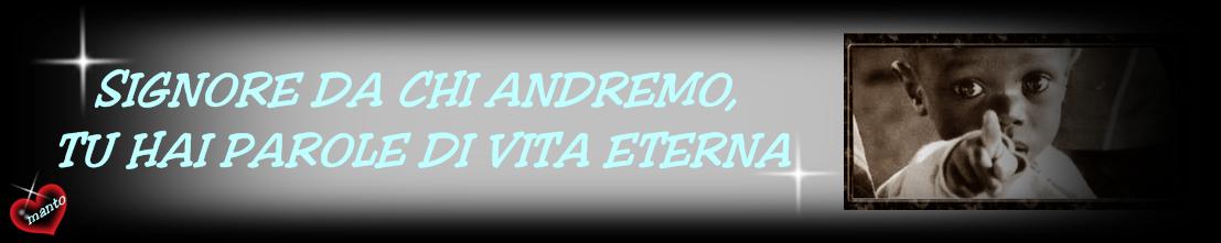 DA CHI ANDREMO...