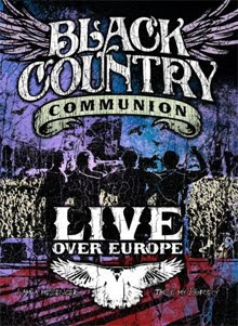Black Country Communion – Live Over Europe DVD 2011