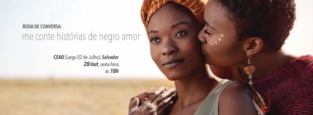 Roda de conversa: Me conte histórias de negro amor