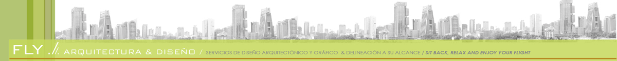 Fly Arquitectura & Diseño