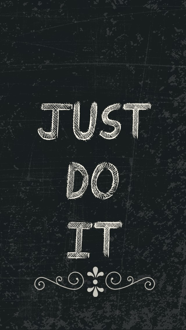 Just Do It Phone Wallpaper made with My Digital Studio - check it out here