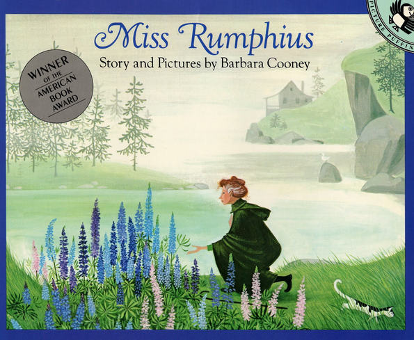 http://www.amazon.com/Miss-Rumphius-Barbara-Cooney/dp/0140505393
