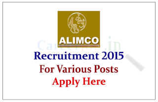 Artificial Limbs Manufacturing Corporation of India Recruitment 2015 for the various posts
