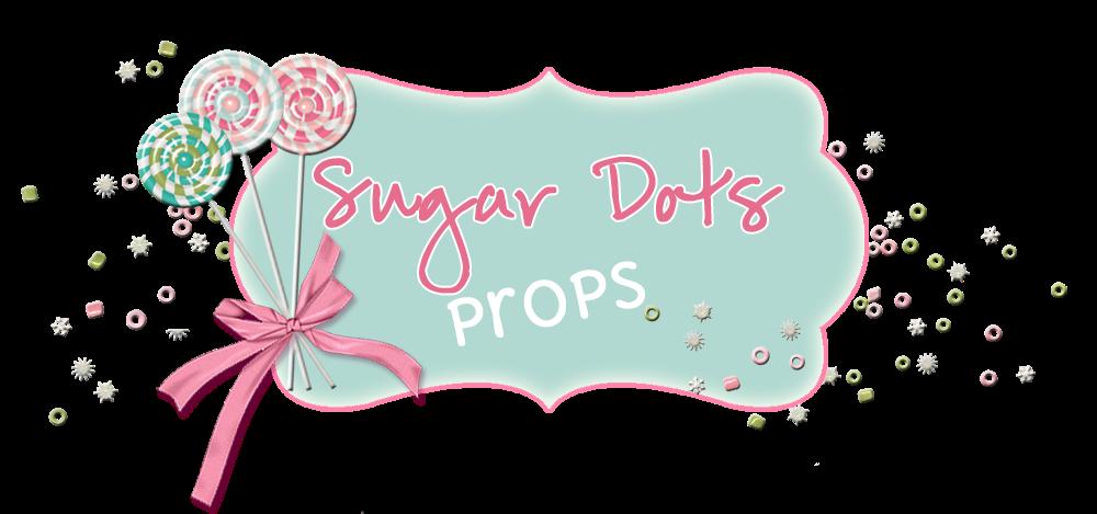 Sugar Dots Props