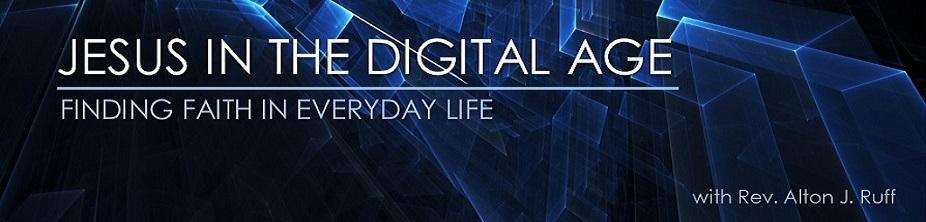 Jesus in the Digital Age