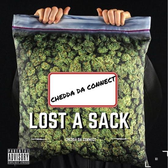 Chedda Da Connect - Lost A Sack