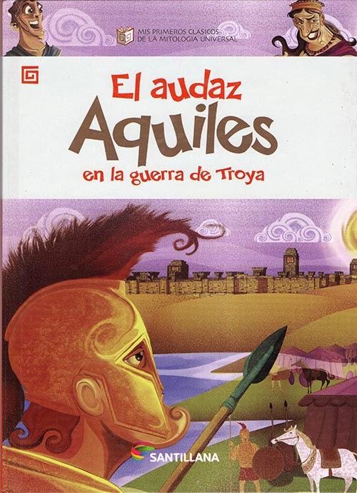 El audaz Aquiles -  Edit. Santillana