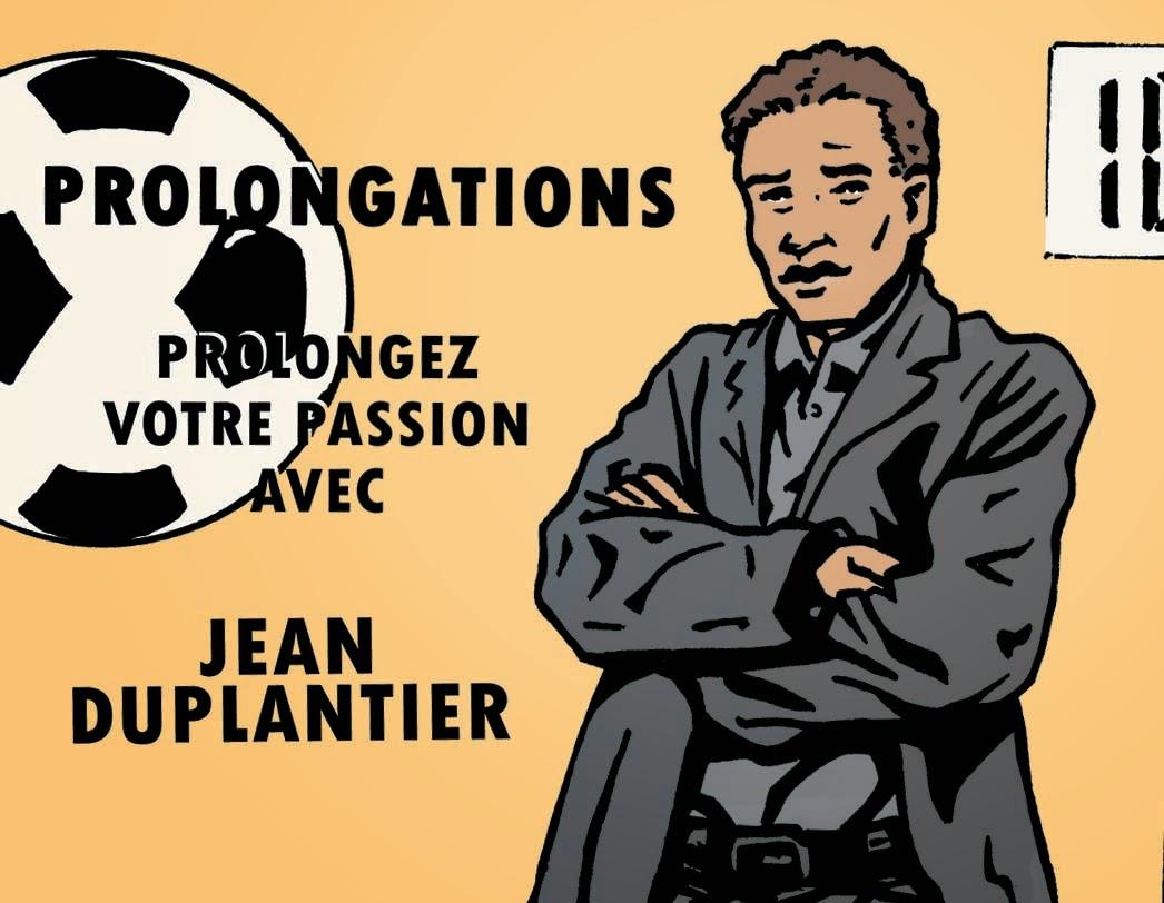Le foot commenté par Jean Duplantier, l'animateur star de Prolongations, ça se passe sur Twitter !