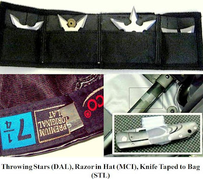 Four throwing stars, razor blade concelaed in ball cap, knife concelaed in lining of luggage.