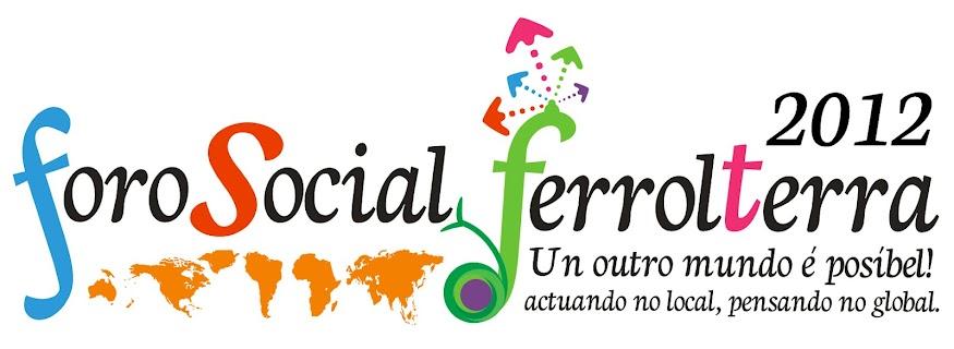 Foro Social de Ferrol Terra 2012