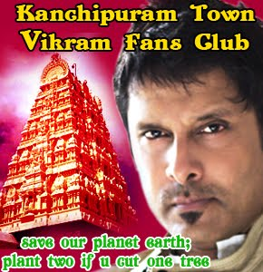 Kanchipuram Town head Vikram Fans Club