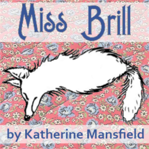 "a critical analysis of miss brill by katherine mansfield Literary analysis miss brill in ""miss brill"" the author katherine mansfield creates the metaphor of the world being a stage and the character of miss brill being an actress this illusion can determine her to be a round character because she is afraid of being the person that she isn't."