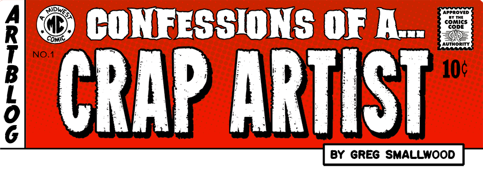 Confessions of a Crap Artist by Greg Smallwood