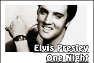 Lirik Lagu One Night - Elvis Presley