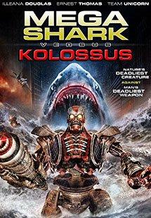 Đại Chiến Cá Mập - Kolossus - Mega Shark vs. Kolossus