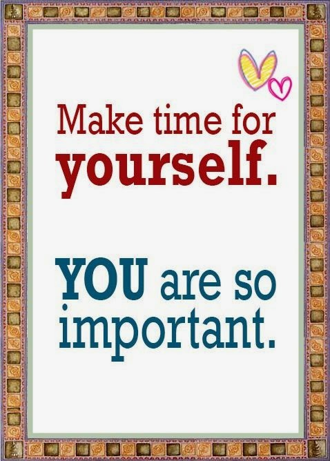 ME TIME - Make time for yourself!  www.HealthyFitFocused.com