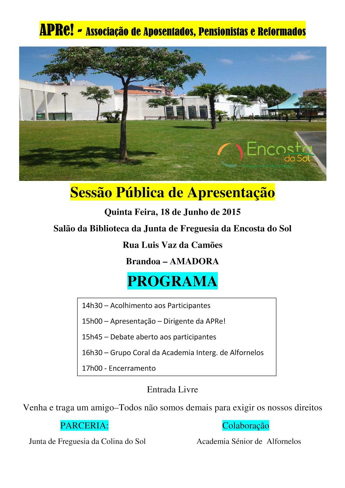 Amadora, sessão pública de apresentação da APRe!, na Freguesia Encosta do Sol