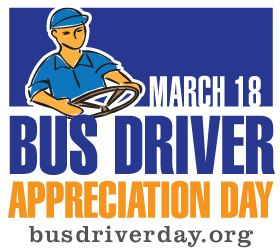 Logo for March 18: Bus Driver Appreciation Day