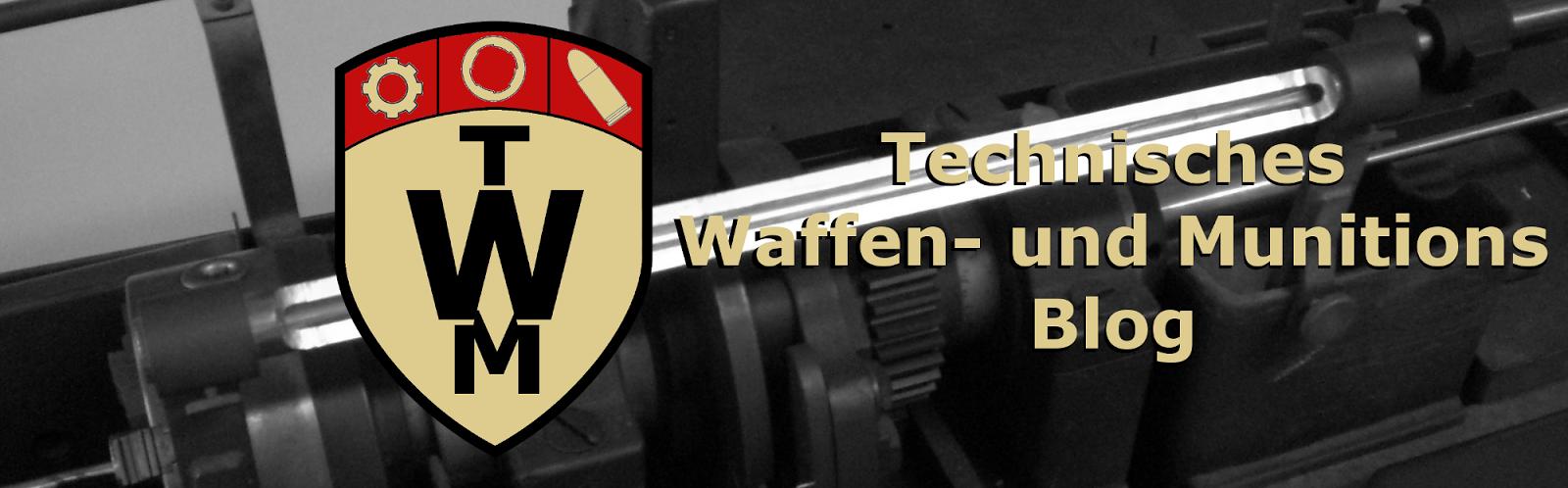 Technisches Waffen- und Munitions Blog