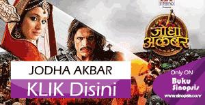 """SERIAL INDIA POPULER """" JODHA AKBAR """""""