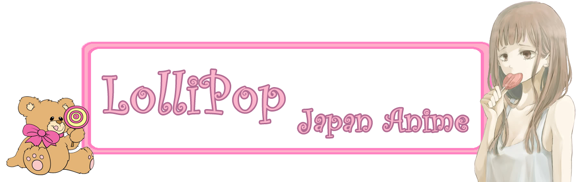 LolliPop Japan Anime