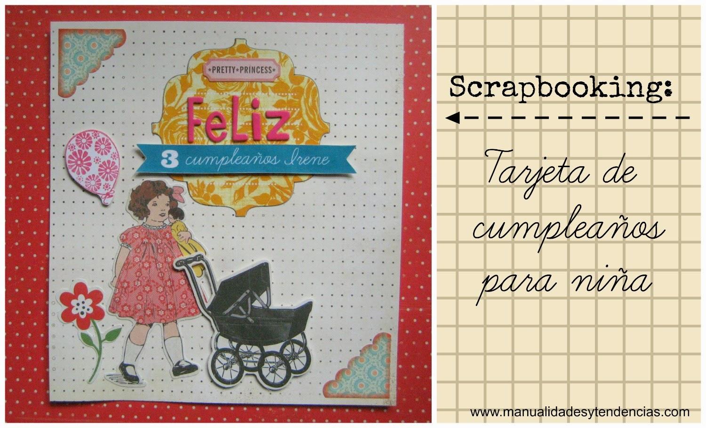 Scrapbooking: Tarjeta de cumpleaños niña / Girl birthday card