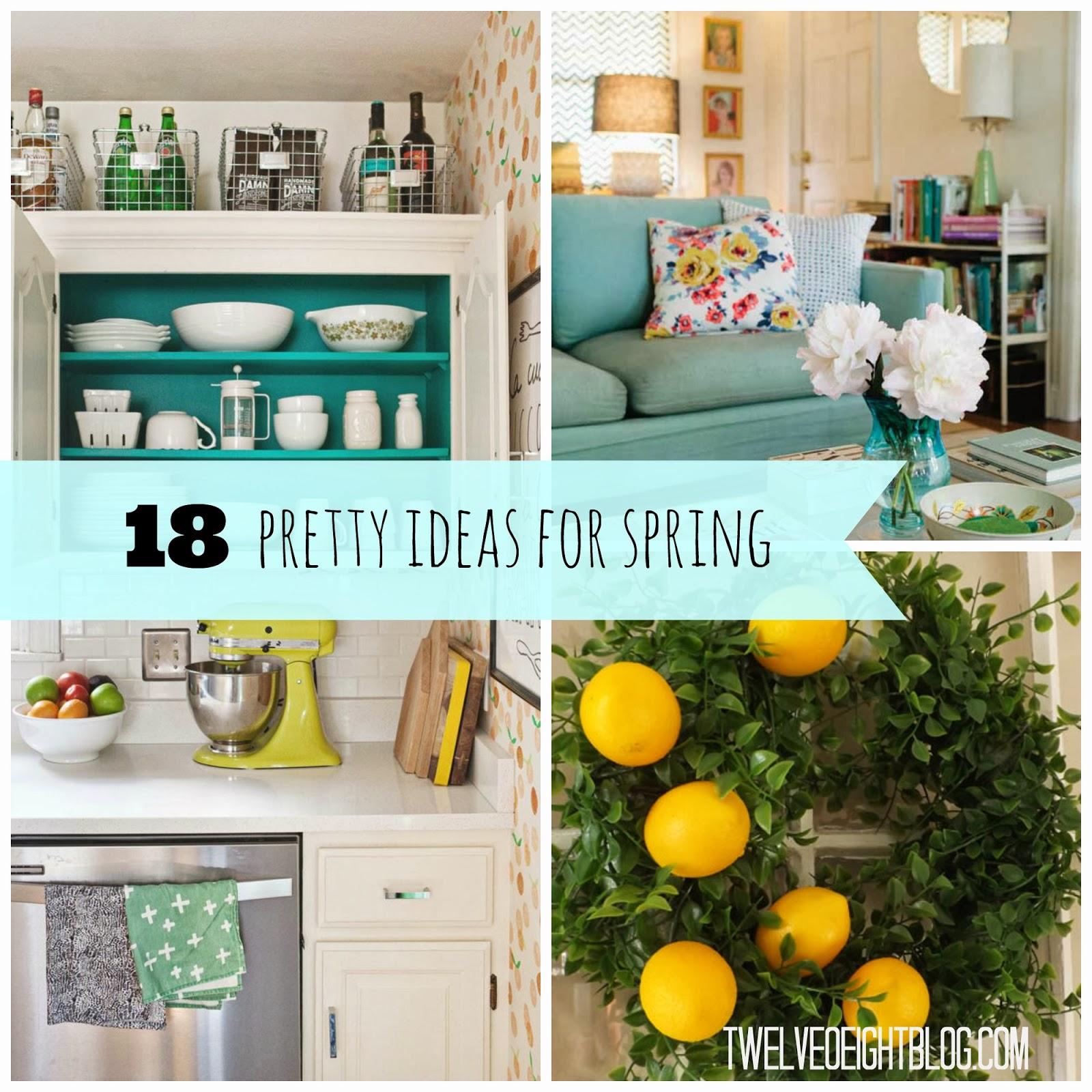 Spring Decorating 18 Pretty Spring Decorating Ideas Twelveoeight