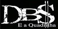 Discografia: DBS e a Quadrilha