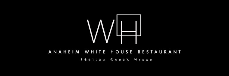 Anaheim White House Italian Steak House