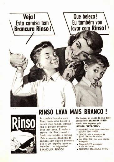 Propaganda do Sabão em Pó Rinso nos anos 50 que comparava o branco da camisa de duas crianças.