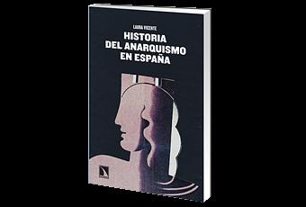 HISTORIA DEL ANARQUISMO EN ESPAÑA