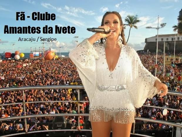 Amantes da Ivete - Fã clube oficial de Ivete Sangalo em Aracaju