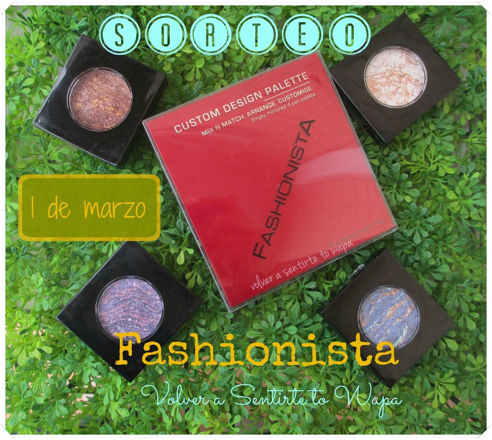 Sorteo Fashionista Volver a Sentirte to Wapa
