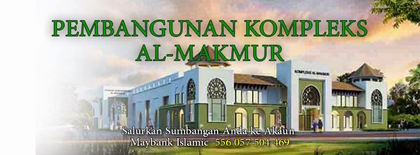 Masukkan sumbangan ke akaun Maybank Islamik 5560 5750 4469 Pembangunan Komples Al makmur