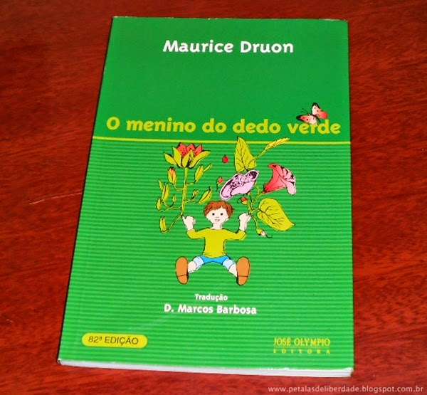 O Menino do Dedo Verde, Maurice Druon, fábula, livro infantil, onde comprar, ecologia, sinopse
