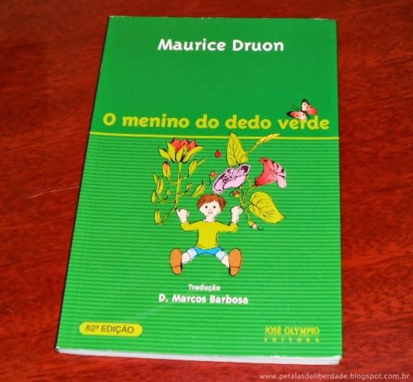 livro, O menino do dedo verde, Maurice Druon, resenha, para todas as idades, trecho