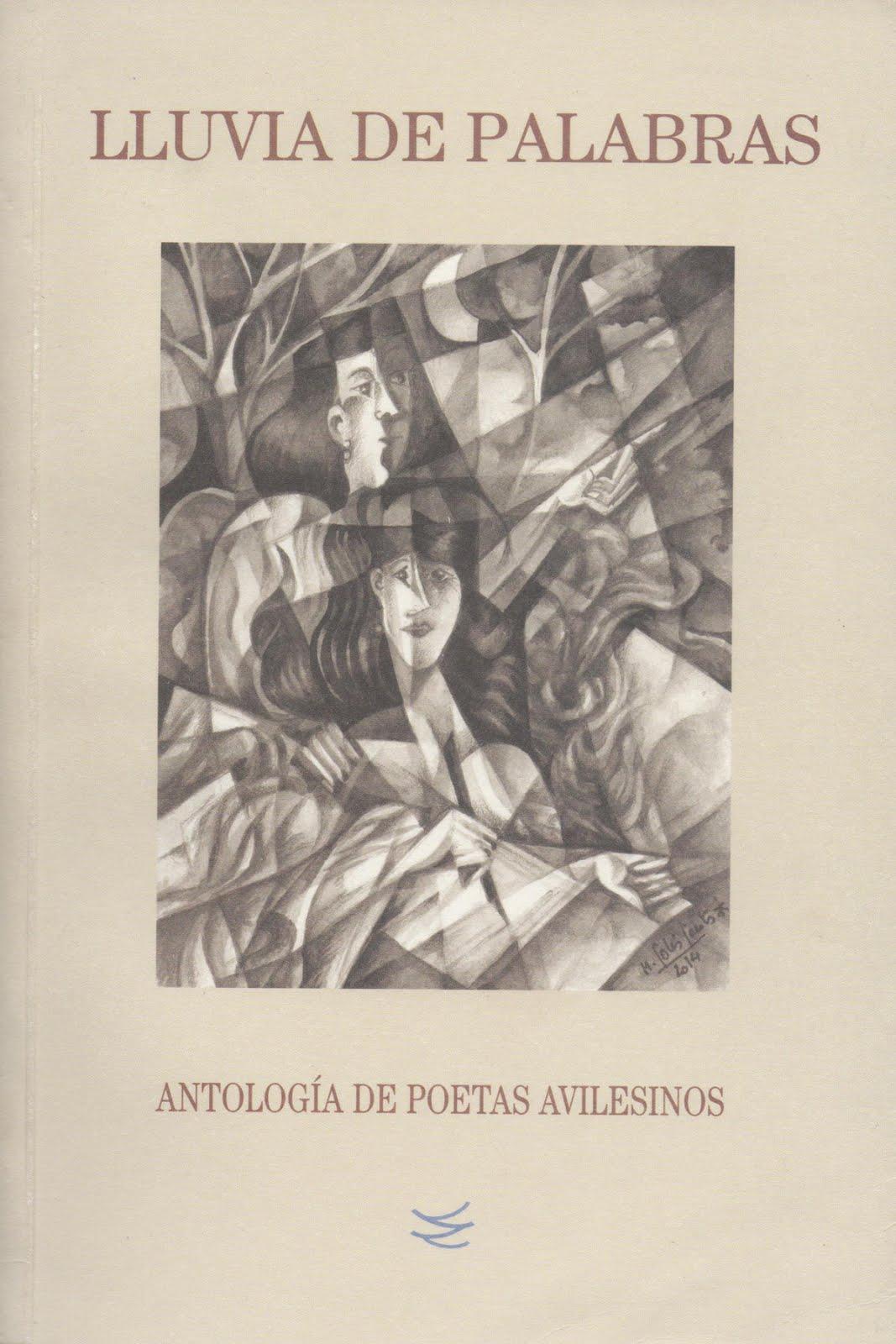 """""""LLUVIA DE PALABRAS. ANTOLOGÍA DE POETAS AVILESINOS"""" (Nieva, 2014)"""