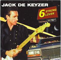 Jack de Keyzer - 6 String Lover