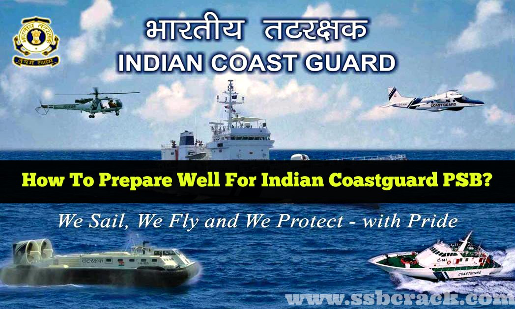 How to prepare well for indian coastguard psb coast guard interview fandeluxe Gallery